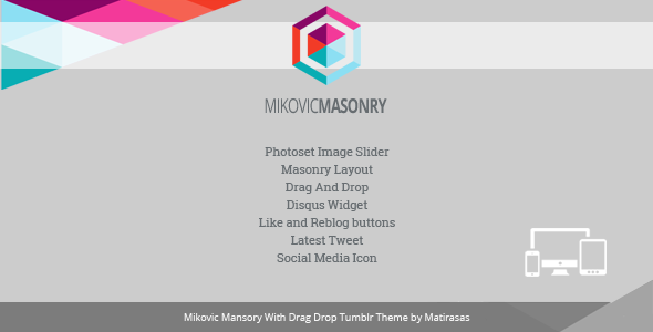 Mikovic Masonry With Drag And Drop Tumblr Theme