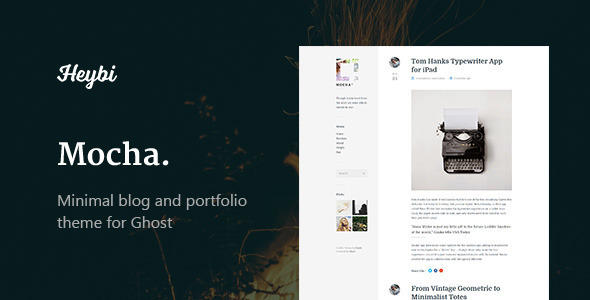 Mocha Clean Blog & Portfolio Theme