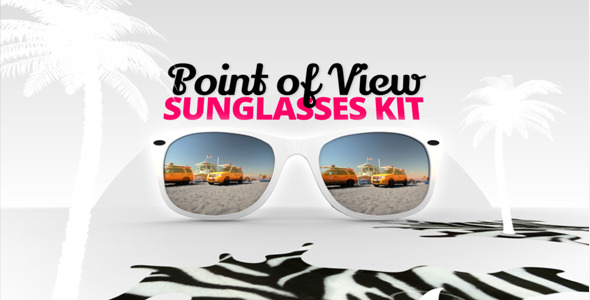 Point of view Sunglasses Kit