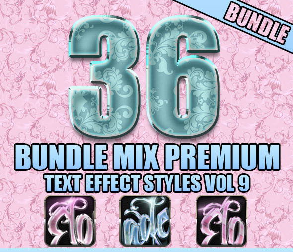 36 Bundle Mix Premium Text Effect Styles Vol 9